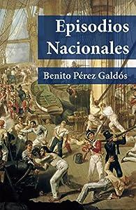 Episodios Nacionales par  Benito Pérez Galdós