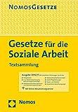 Gesetze für die Soziale Arbeit: Textsammlung - Rechtsstand: 15. August 2016