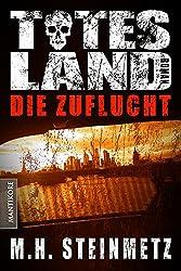 Totes Land 2 - Die Zuflucht