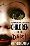 Children Of The Dark: A Jack Nightingale Short Story