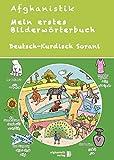 Mein erstes Bildwörterbuch Deutsch - Kurdisch Sorani: Spielerisch Deutsch lernen