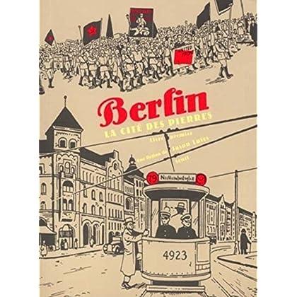 Berlin : La Cité des pierres