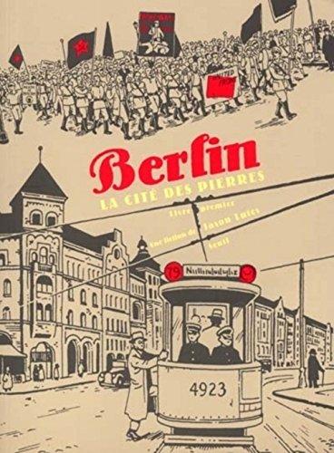 Berlin : La Cité des pierres par Jason Lutes