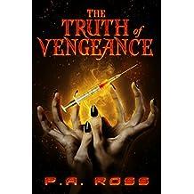 The Truth of Vengeance: Vampire Formula Series Book 2