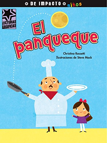 El Panqueque (Lecturas Gráficas/ Graphic Readers: De Impacto ninos) por Christina Rosetti