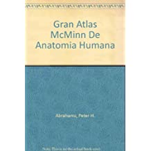 Gran Atlas McMinn De Anatomia Humana (Spanish Edition) by Peter H. Abrahams (2000-08-02)