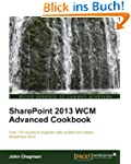 SharePoint 2013 WCM Advanced Cookbook...