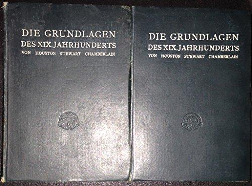 Die Grundlagen des XIX. Jahrhunderts - Erste (I) und Zweite Hälfte (II) - Komplett (Volksausgabe)