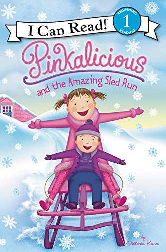 Pinkalicious and the Amazing Sled Run (I Can Read Level 1)