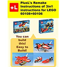 PlusL's Remake Instructions of 3in1 instructions for LEGO 60108+60106: You can build the 3in1 instructions for LEGO 60108+60106 out of your own bricks! (English Edition)