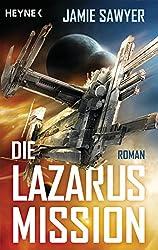 Die Lazarus-Mission: Roman (German Edition)