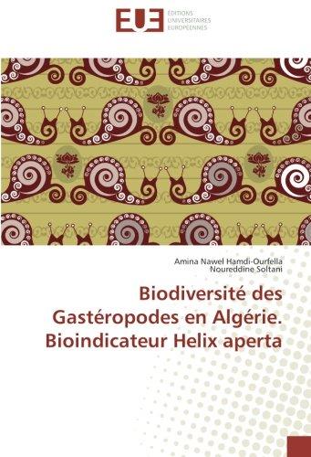 Biodiversité des Gastéropodes en Algérie. Bioindicateur Helix aperta