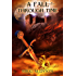 A Fall Through Time: Book 1 (Stacey Scott and Shane McLeod)