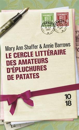Le cercle littéraire des amateurs d'épluchures de patates par Mary Ann SHAFFER
