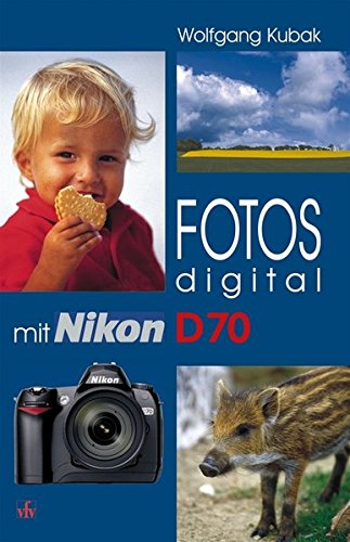 Fotos digital - mit Nikon D70.