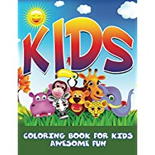 Kids Coloring Book For Kids - Awesome Fun