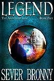 Legend (The Arinthian Line Book 5)