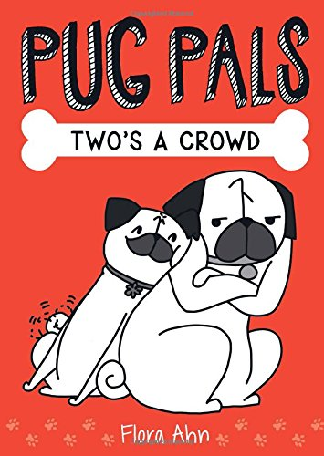 Two's a Crowd (Pug Pals)