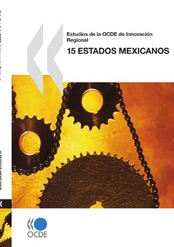 Estudios de la OCDE de Innovación Regional: 15 estados mexicanos
