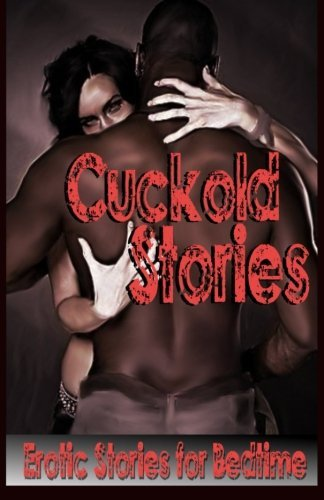 Cuckold Stories: Erotic Stories for Bedtime by Emily Jepson (2014-09-29)