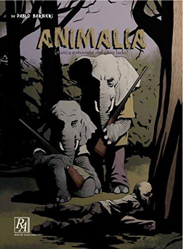 Animalia: Nunca estuviste del otro lado (Colección Historietas nº 4)
