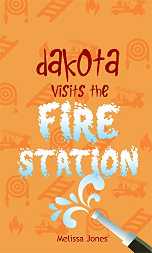 Dakota Visits the Fire Station