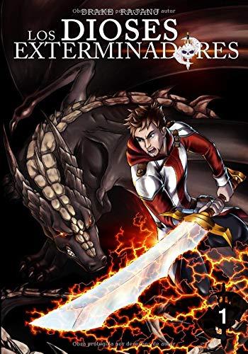 Los Dioses Exterminadores: Parte 1 par Drake Rajanj