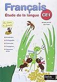 Français CE1. Étude de la langue. Per la Scuola elementare