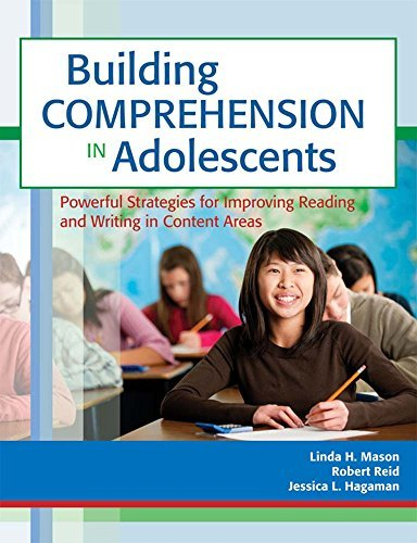 Building Comprehension in Adolescents: Powerful Strategies for Improving Reading and Writing in Content Areas by Linda Mason Ph.D. (2012-05-14)