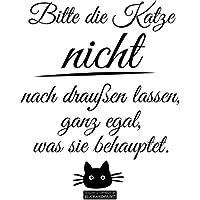 CLICKANDPRINT Aufkleber » Bitte Die Katze Nicht Nach Draußen Lassen...,  30x25,