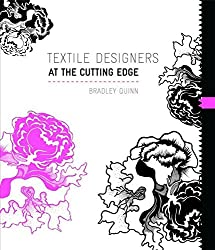 [(Textile Designers at the Cutting Edge)] [By (author) Bradley Quinn] published on (February, 2009)