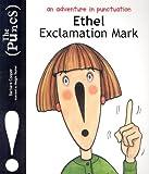 Puncs: Ethel Exclamation Mark