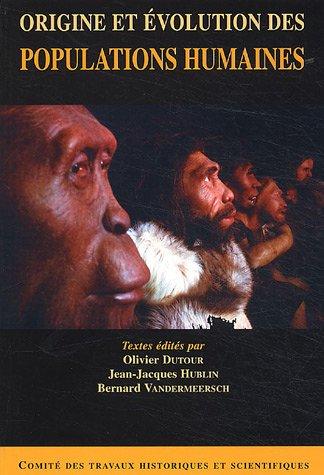 Origine et volution des populations humaines
