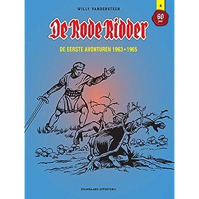 De Rode Ridder: de eerste avonturen 1963-1965