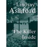 [(The Killer Inside)] [Author: Lindsay Jayne Ashford] published on (February, 2008)