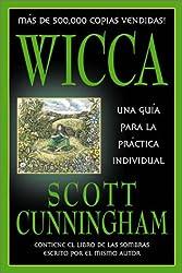 Wicca: una guia para la practica individual