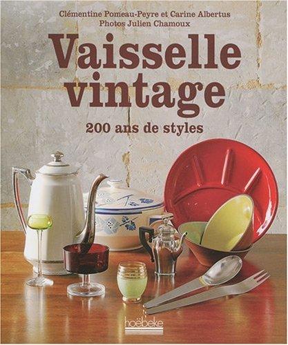 Vaisselle vintage : 200 ans de style