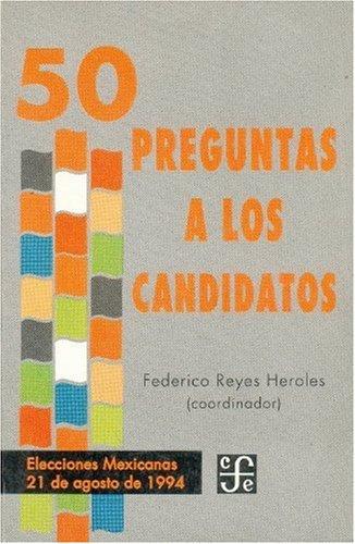 50 preguntas a los candidatos/50 Questions to the Candidates