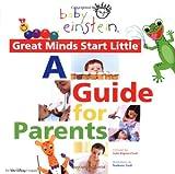 Best Baby Einstein Infant Books - Baby Einstein Great Minds Start Little: A Guide Review