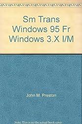 Sm Trans Windows 95 Fr Windows 3.X I/M