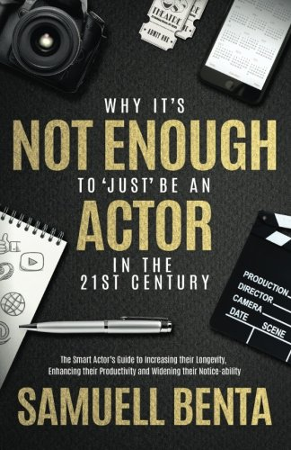 why-its-not-enough-to-just-be-an-actor-in-the-21st-century
