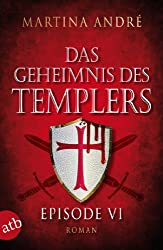 Das Geheimnis des Templers - Episode VI: Mitten ins Herz