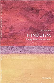 Hinduism: A Very Short Introduction (Very Short Introductions) by [Knott, Kim]