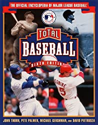 Total Baseball: The Official Encyclopedia of Major League Baseball (Total Baseball, 6th ed)
