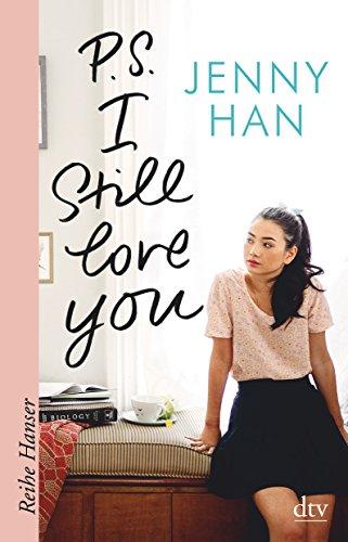 P.S. I still love you (Reihe Hanser)