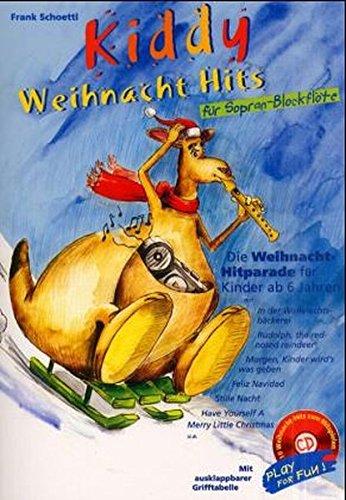 Download Kiddy Weihnacht Hits für Sopran-Blockflöte, m. Audio-CD