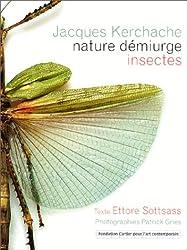 Nature démiurge. Collection d'insectes de Jacques Kerchache