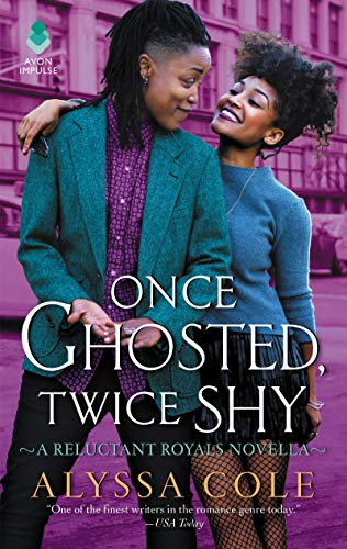 Once Ghosted, Twice Shy: A Reluctant Royals Novella
