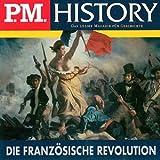 Buchinformationen und Rezensionen zu Die Französische Revolution: P.M. History von Ulrich Offenberg