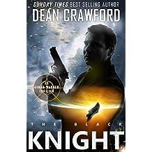 The Black Knight (Warner & Lopez Book 4)